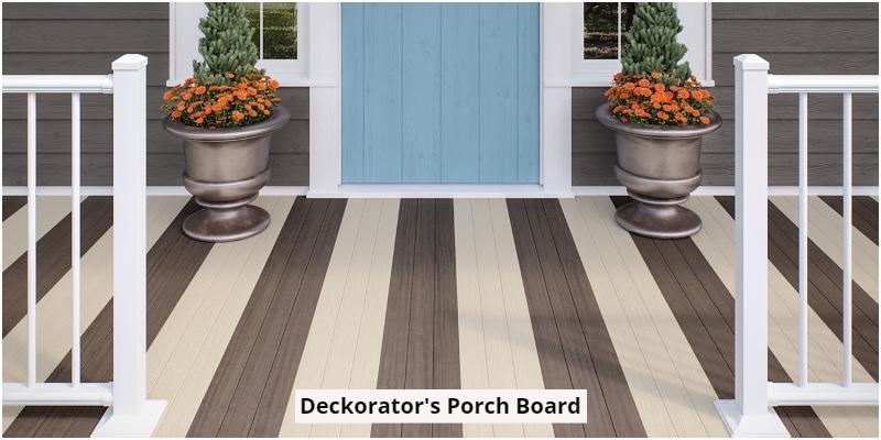 Deckorator's porch board